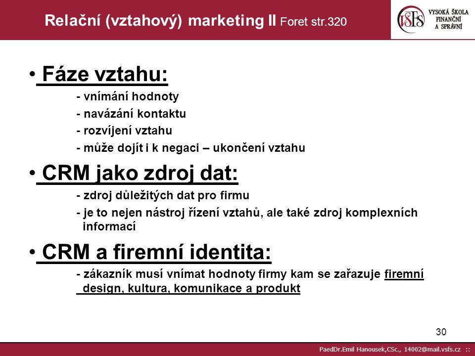 Relační (vztahový) marketing II Foret str.320