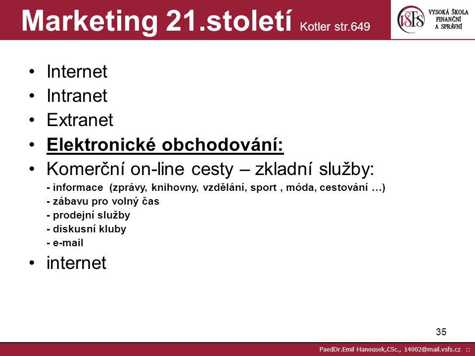 Marketing 21.století Kotler str.649