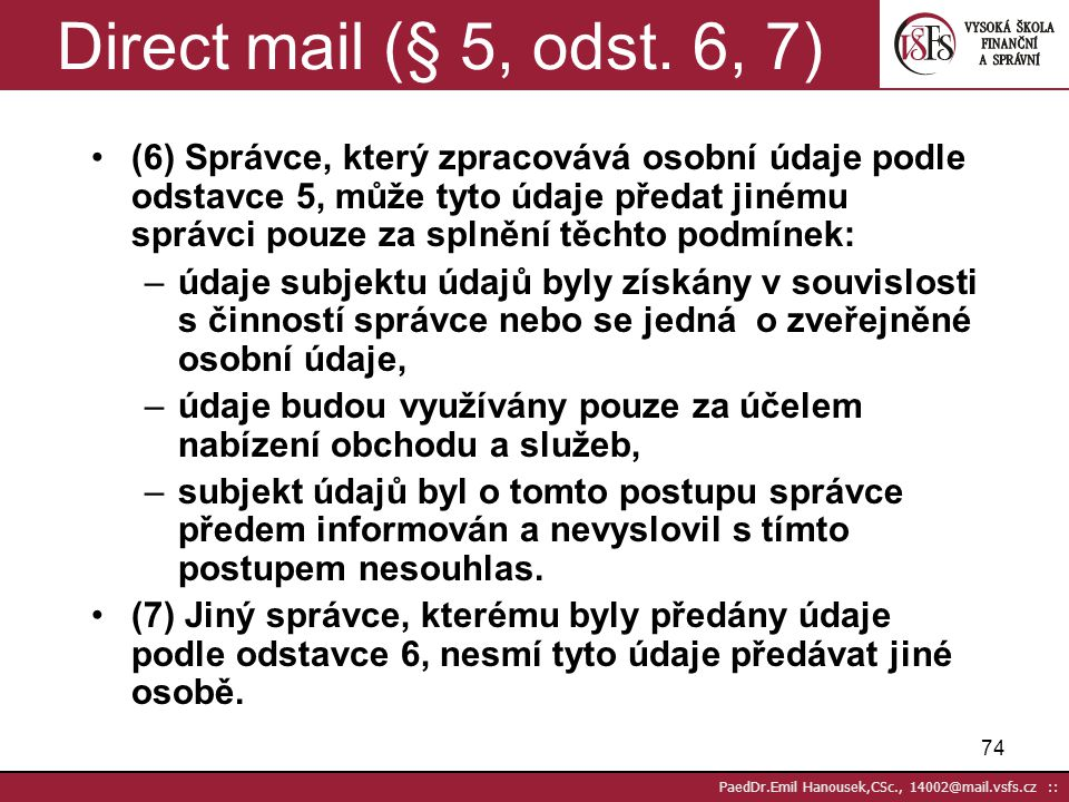 Direct mail (§ 5, odst. 6, 7)