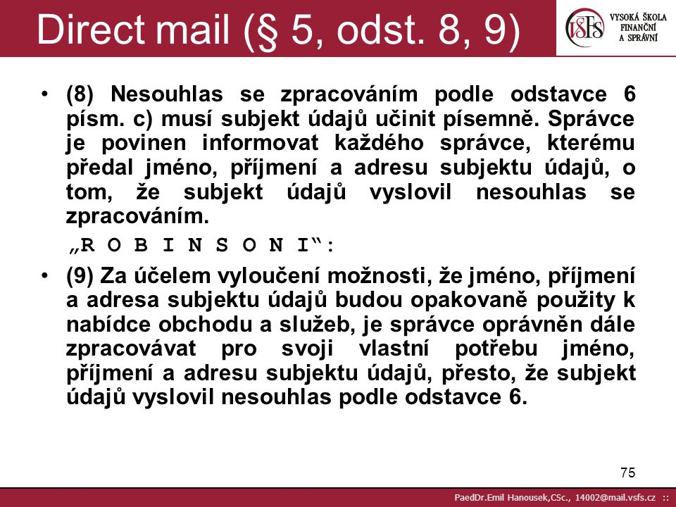 Direct mail (§ 5, odst. 8, 9)