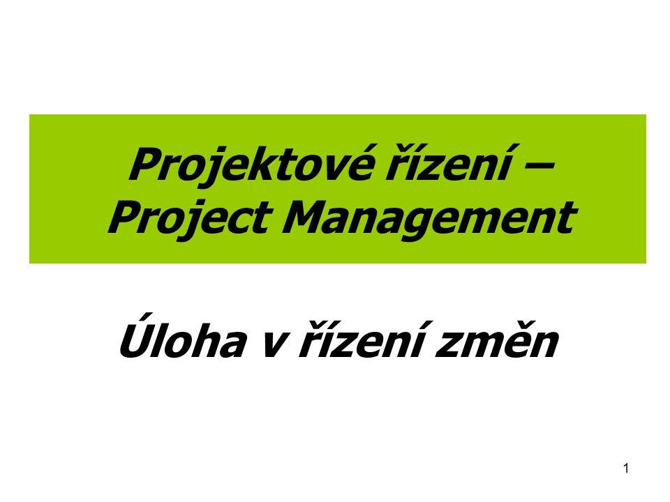 Projektové řízení – Project Management