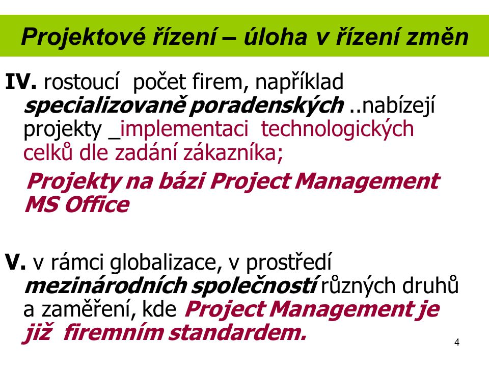 Projektové řízení – úloha v řízení změn