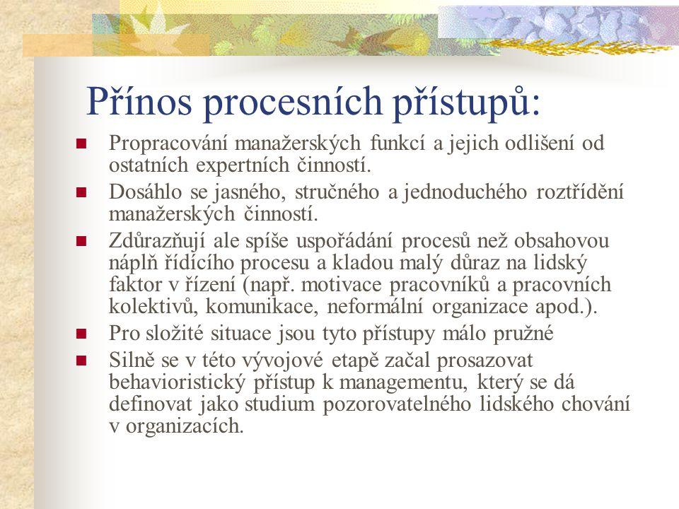 Přínos procesních přístupů: