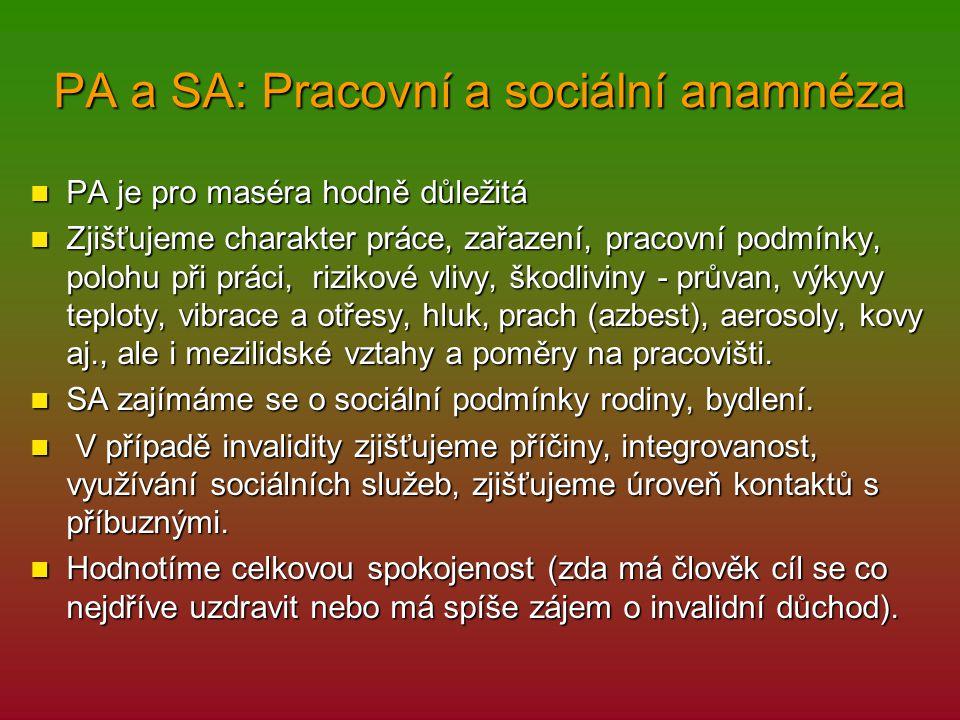 PA a SA: Pracovní a sociální anamnéza