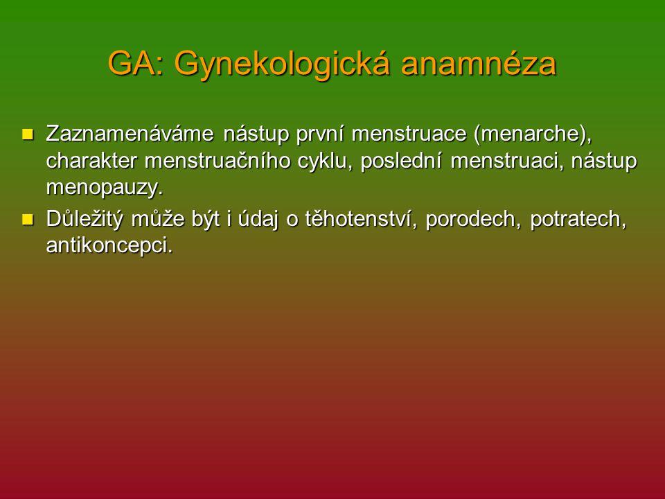 GA: Gynekologická anamnéza