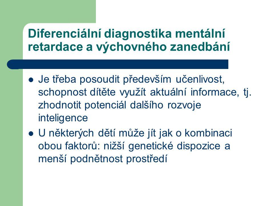 Diferenciální diagnostika mentální retardace a výchovného zanedbání