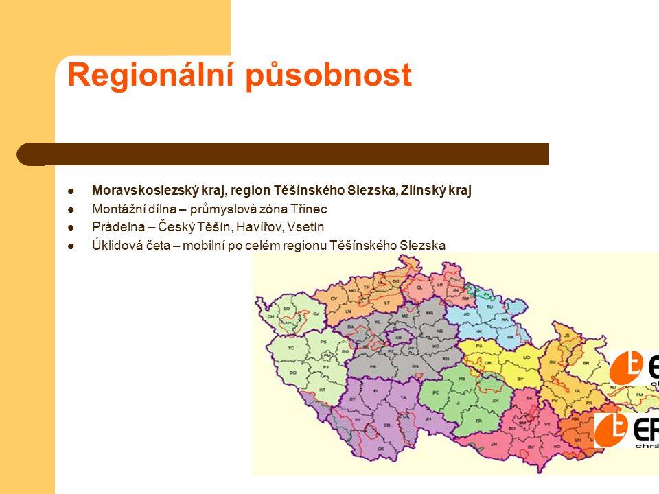 Regionální působnost Moravskoslezský kraj, region Těšínského Slezska, Zlínský kraj. Montážní dílna – průmyslová zóna Třinec.