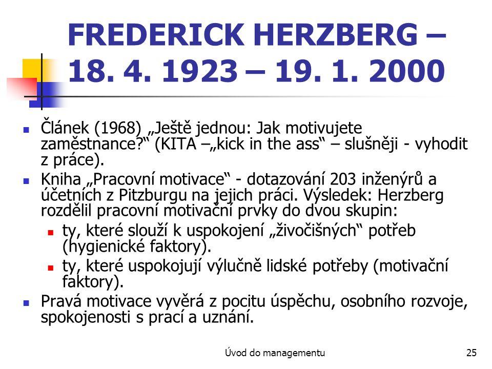 FREDERICK HERZBERG – 18. 4. 1923 – 19. 1. 2000