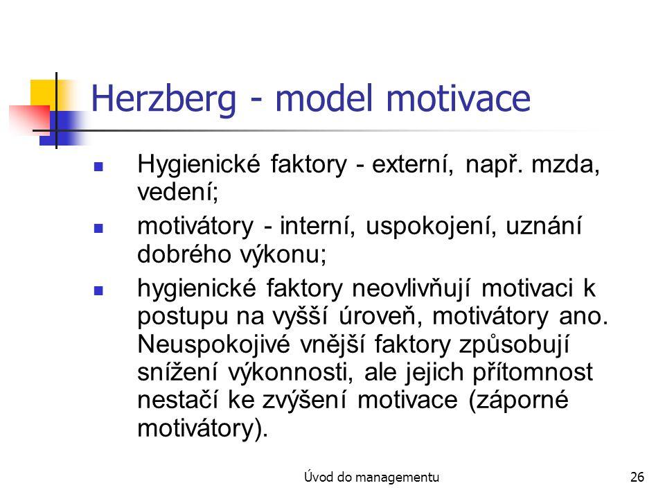 Herzberg - model motivace