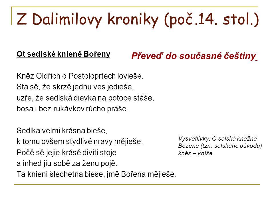 Z Dalimilovy kroniky (poč.14. stol.)
