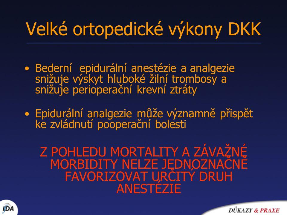 Velké ortopedické výkony DKK