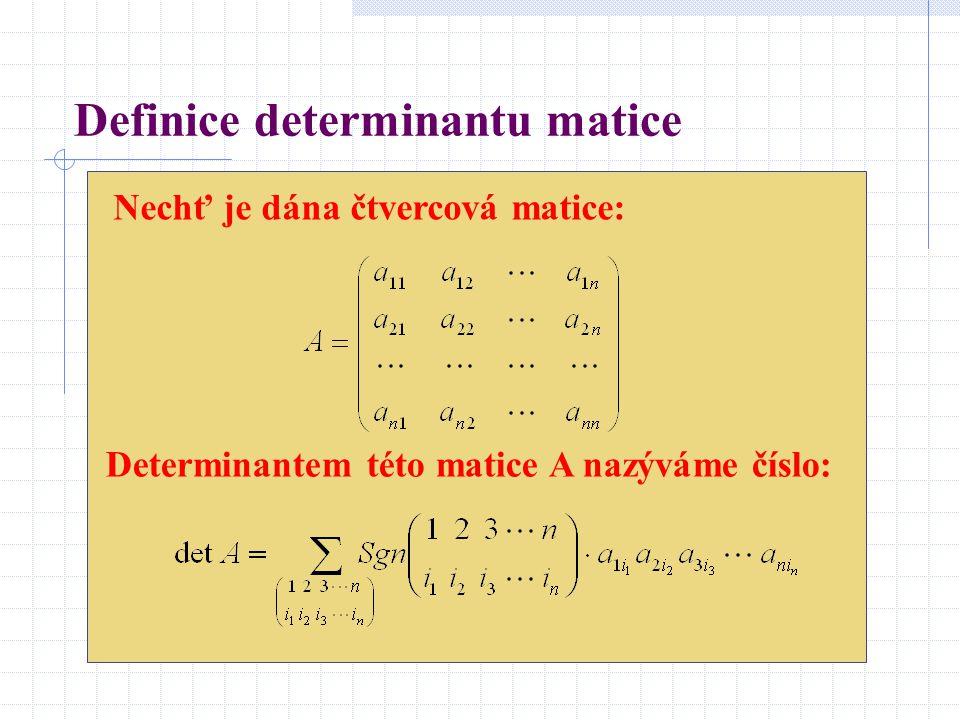 Definice determinantu matice