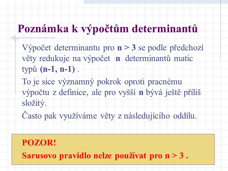 Poznámka k výpočtům determinantů