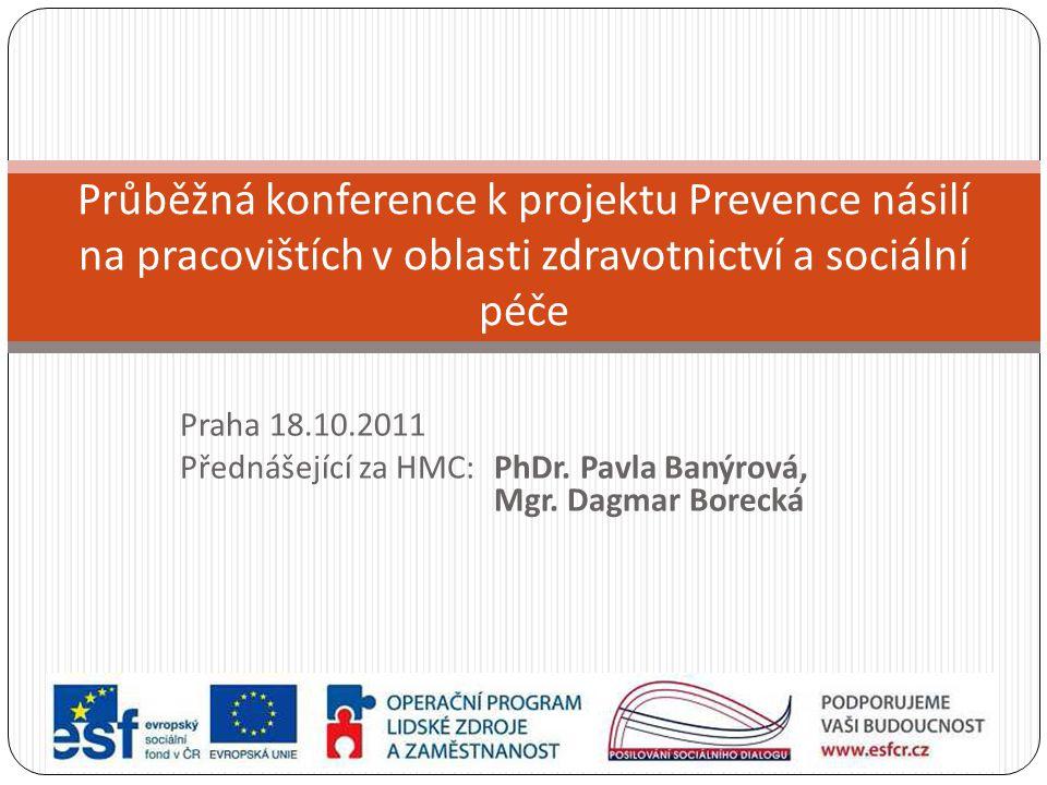 Průběžná konference k projektu Prevence násilí na pracovištích v oblasti zdravotnictví a sociální péče