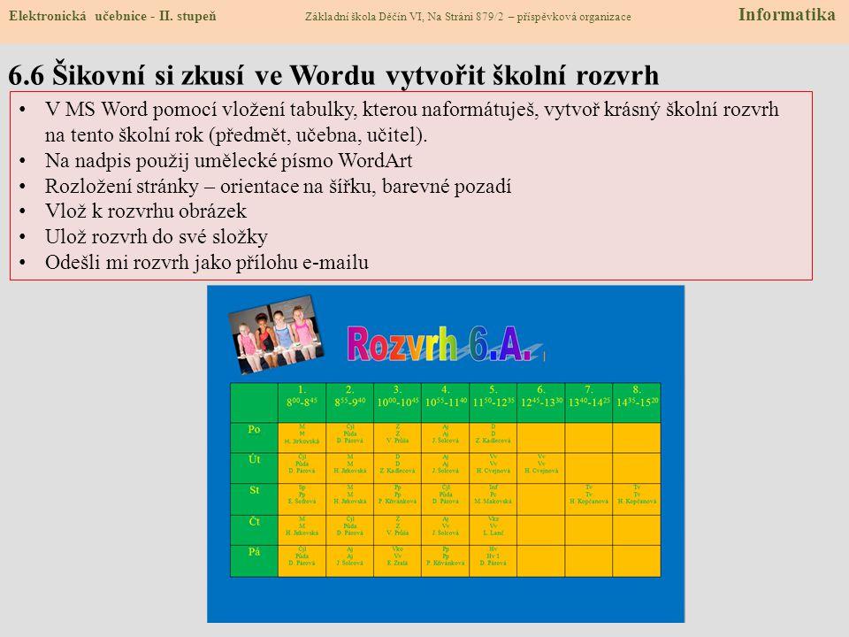 6.6 Šikovní si zkusí ve Wordu vytvořit školní rozvrh