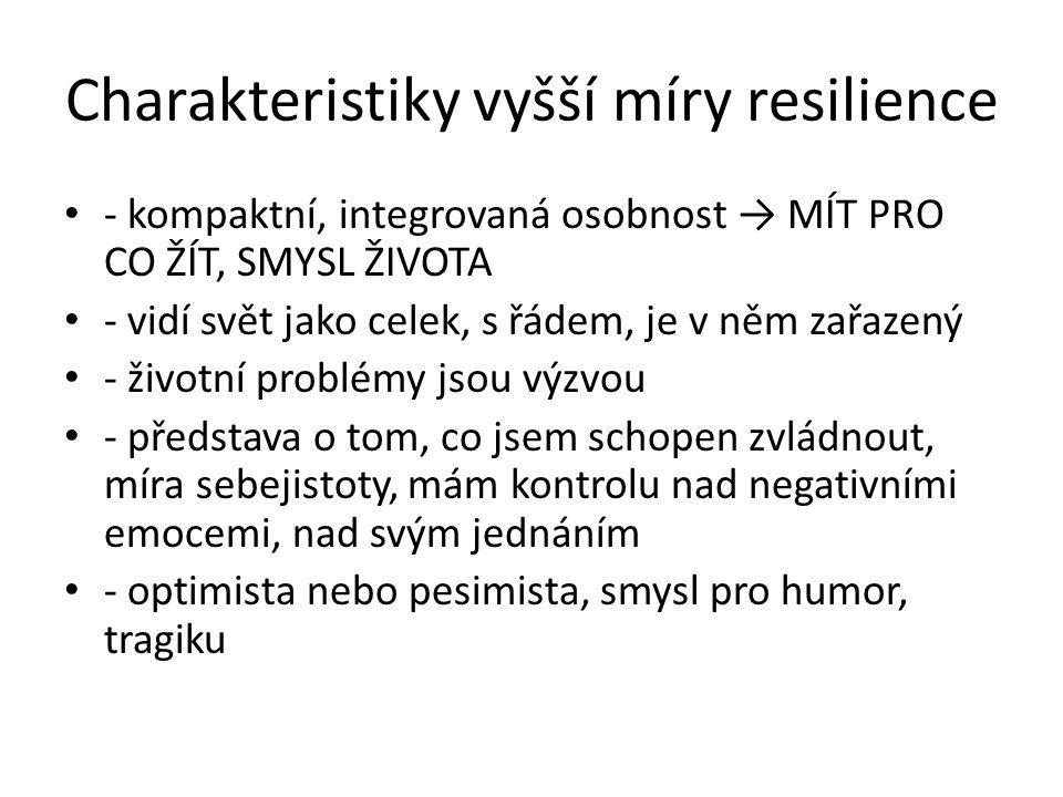 Charakteristiky vyšší míry resilience