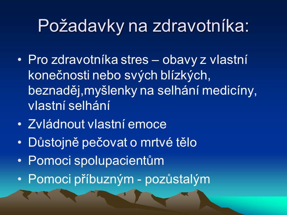 Požadavky na zdravotníka: