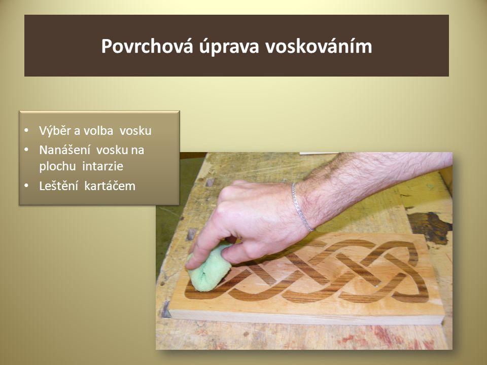 Povrchová úprava voskováním