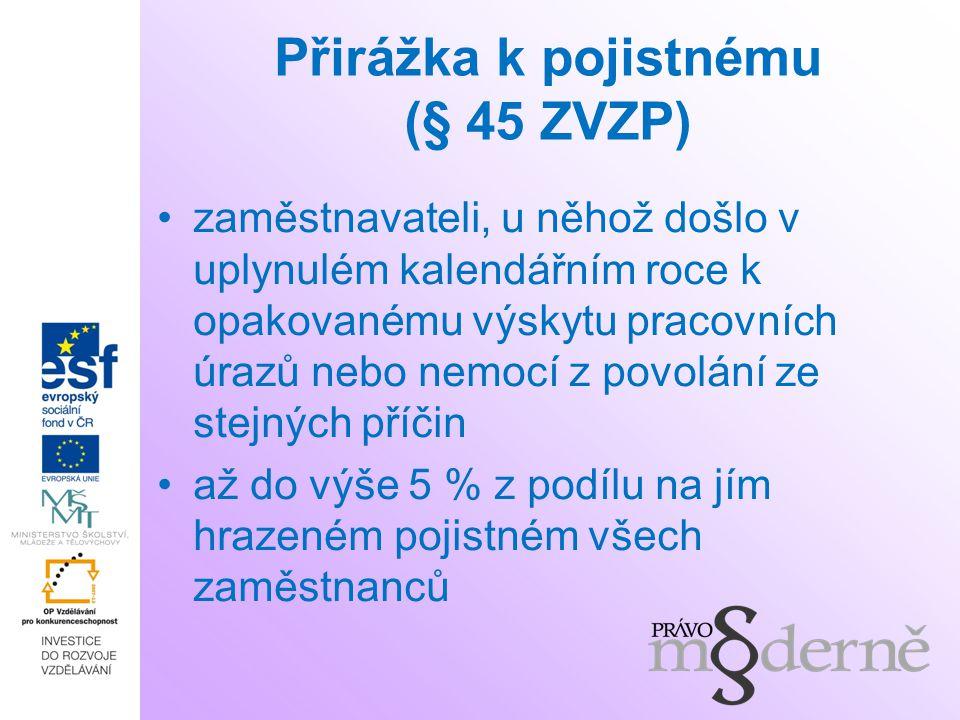 Přirážka k pojistnému (§ 45 ZVZP)
