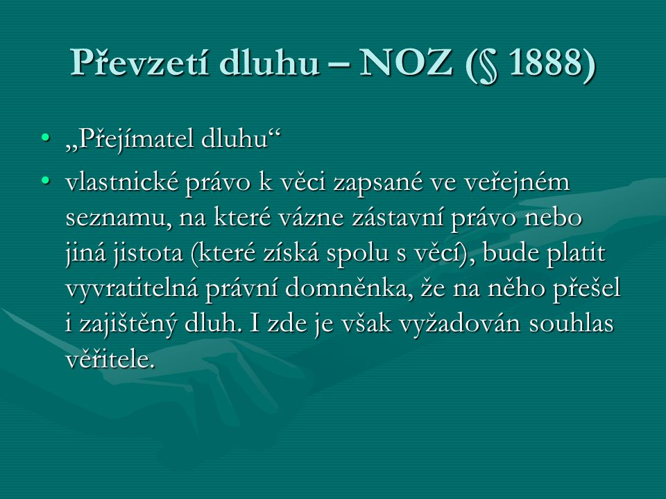 Převzetí dluhu – NOZ (§ 1888)