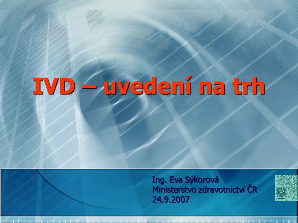 Ing. Eva Sýkorová Ministerstvo zdravotnictví ČR 24.9.2007