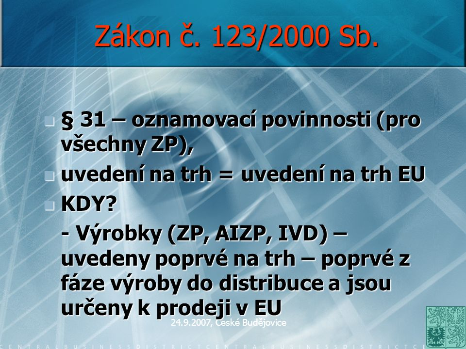 Zákon č. 123/2000 Sb. § 31 – oznamovací povinnosti (pro všechny ZP),