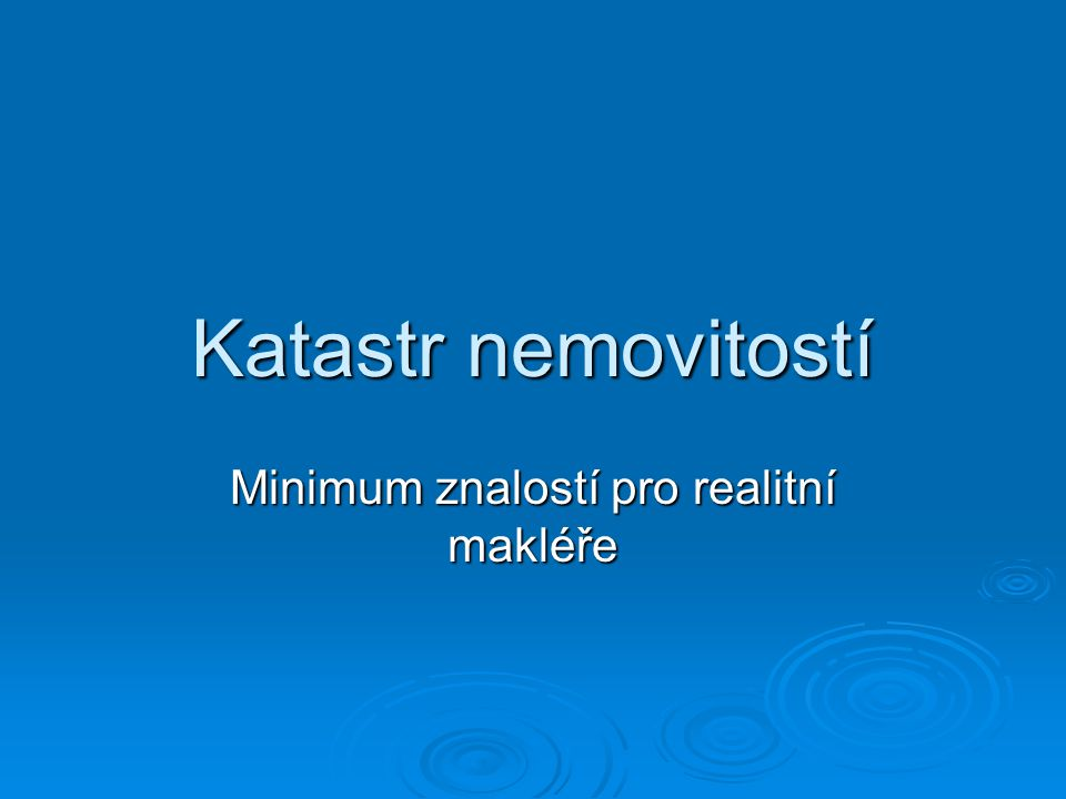 Minimum znalostí pro realitní makléře