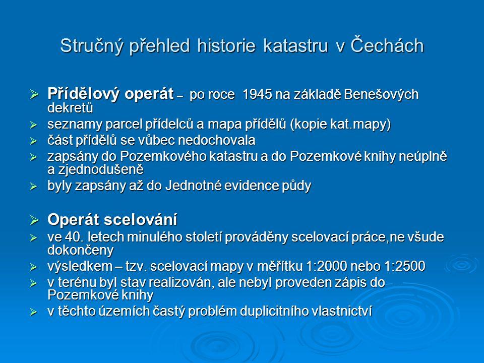 Stručný přehled historie katastru v Čechách