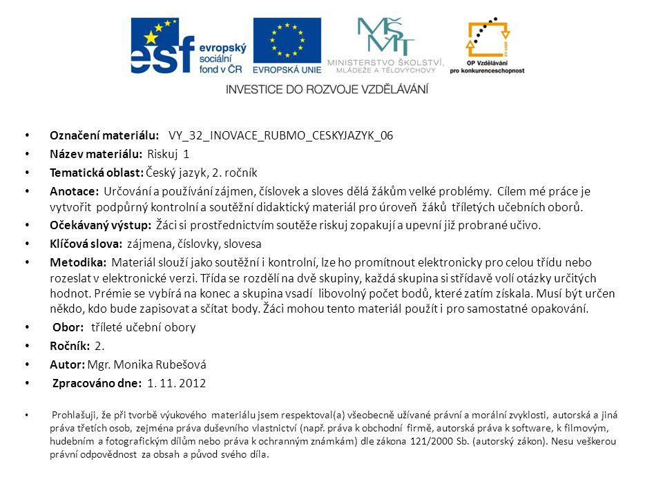 Označení materiálu: VY_32_INOVACE_RUBMO_CESKYJAZYK_06