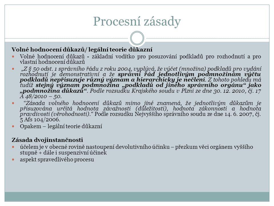 Procesní zásady Volné hodnocení důkazů/ legální teorie důkazní