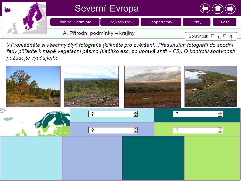 Severní Evropa   A. Přírodní podmínky – krajiny