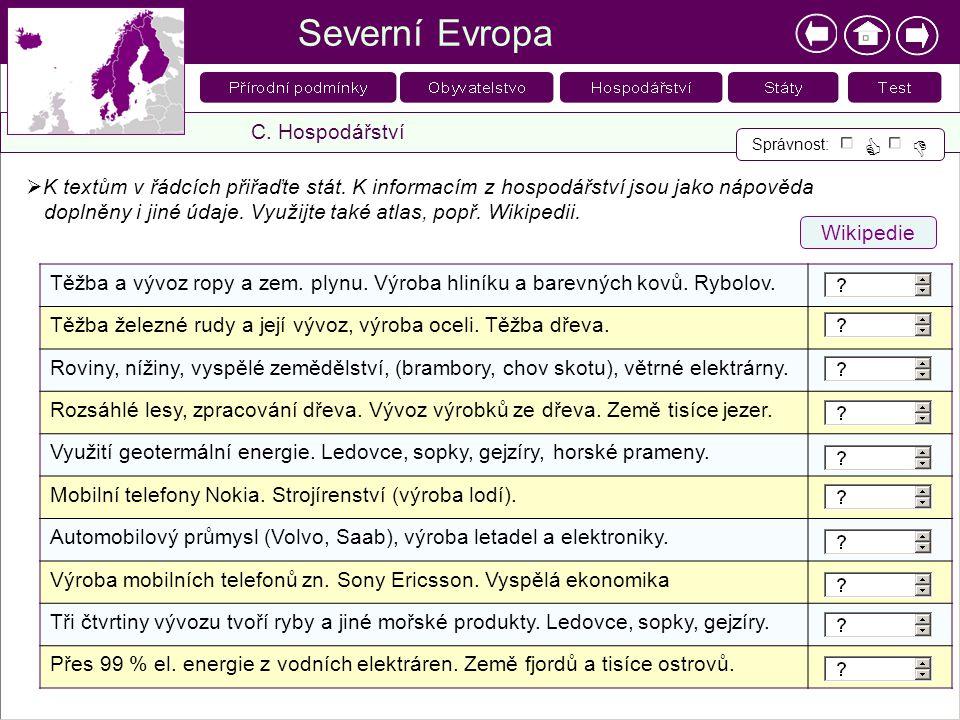Severní Evropa   C. Hospodářství