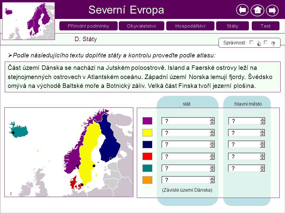 Severní Evropa   D. Státy