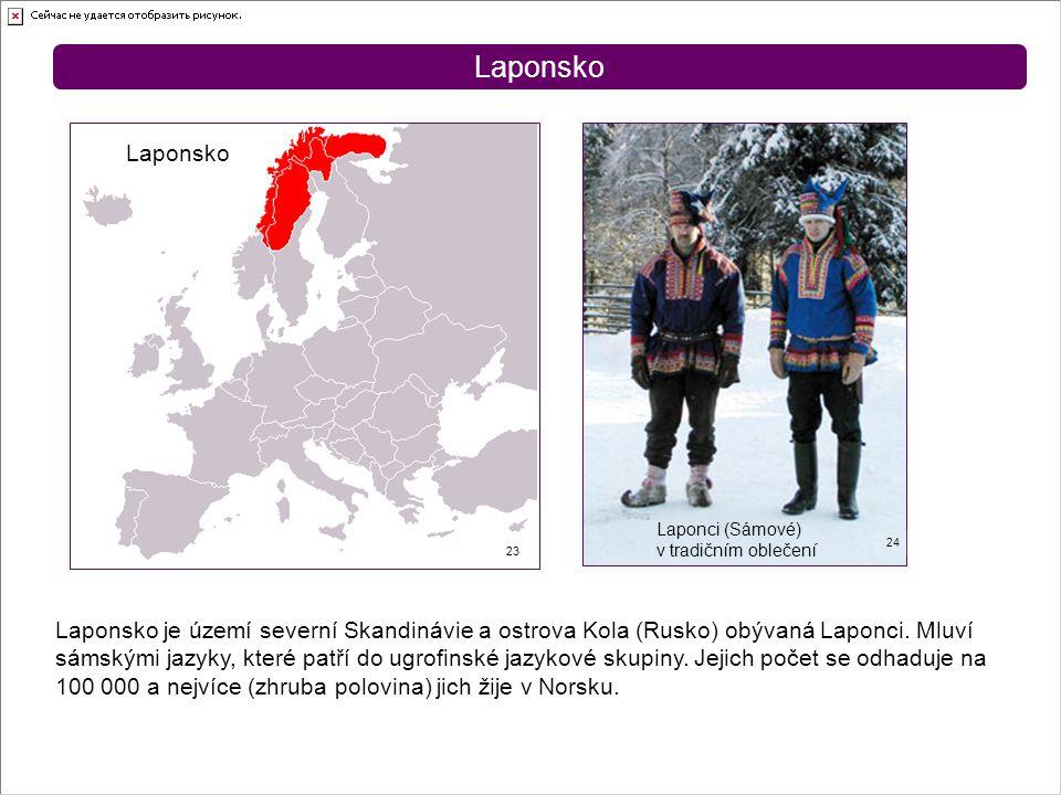 Laponsko Laponsko. Laponci (Sámové) v tradičním oblečení. 24. 23.
