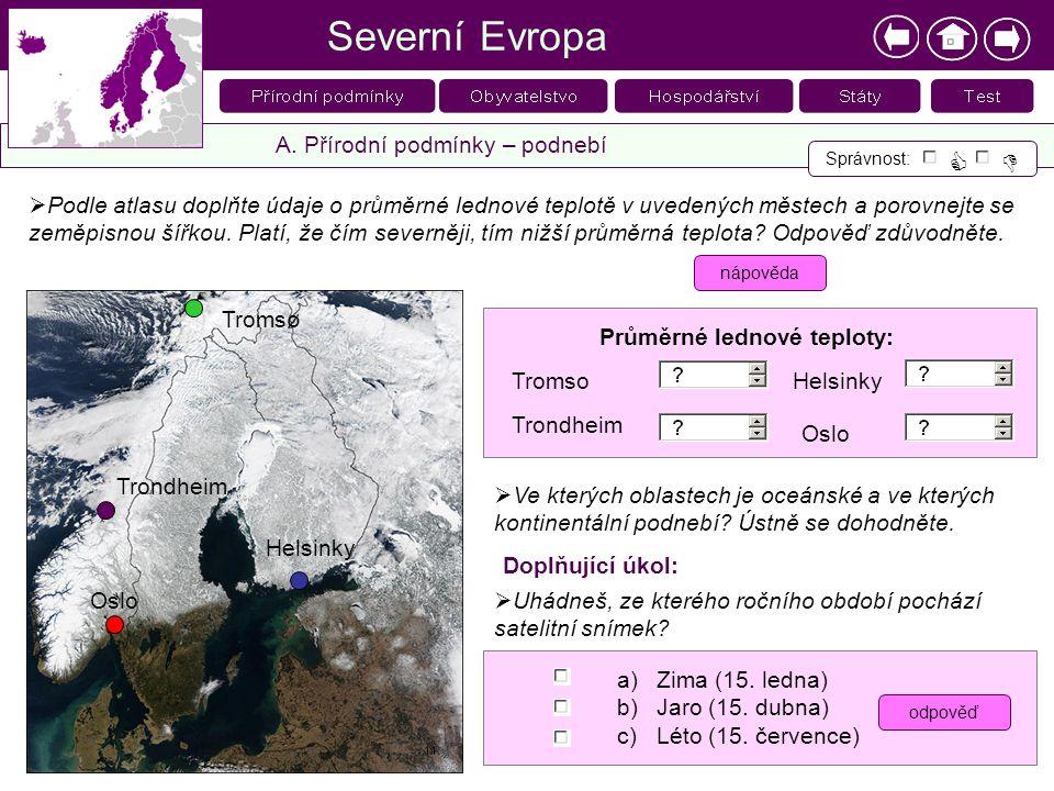 Severní Evropa   A. Přírodní podmínky – podnebí
