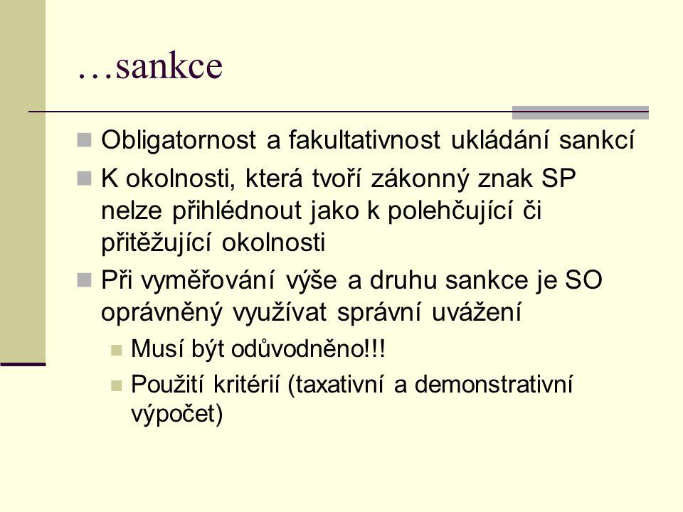 …sankce Obligatornost a fakultativnost ukládání sankcí