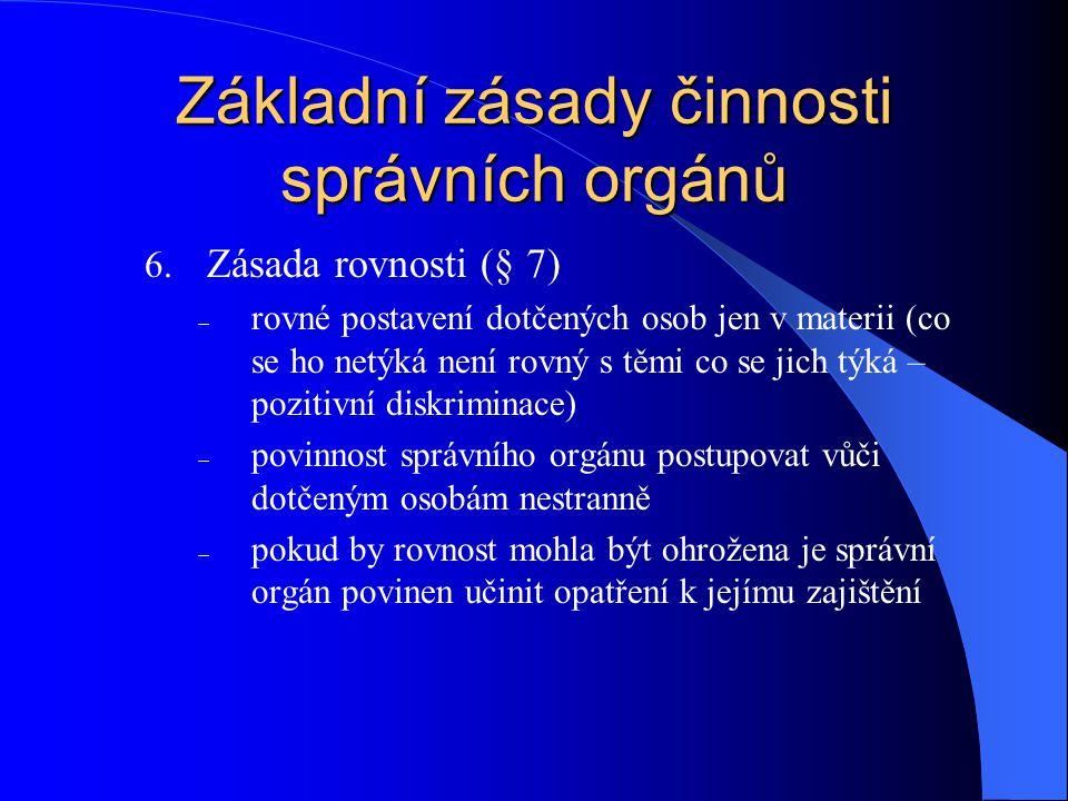 Základní zásady činnosti správních orgánů