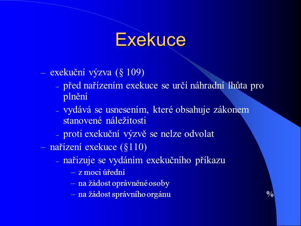 Exekuce exekuční výzva (§ 109)