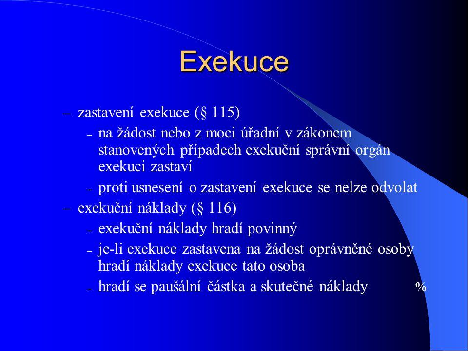 Exekuce zastavení exekuce (§ 115)