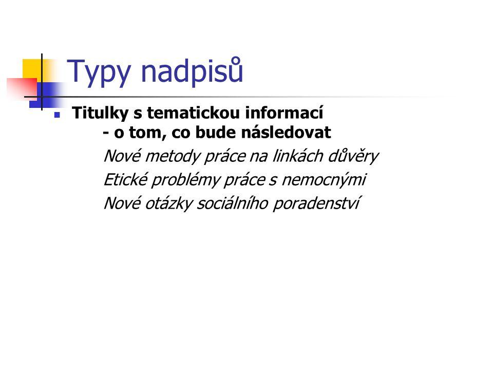 Typy nadpisů Titulky s tematickou informací