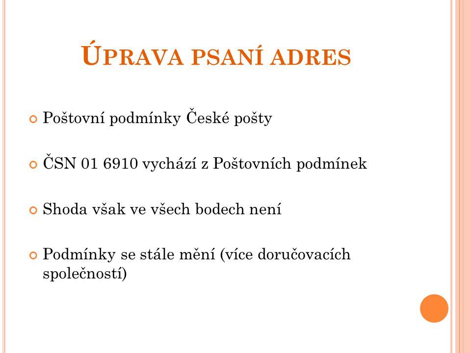 Úprava psaní adres Poštovní podmínky České pošty