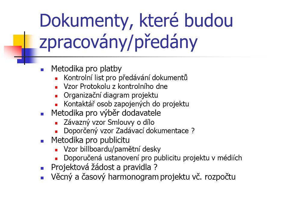 Dokumenty, které budou zpracovány/předány