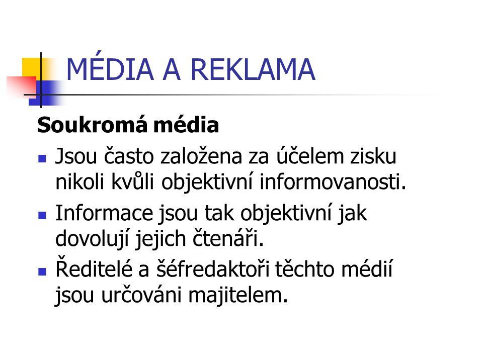 MÉDIA A REKLAMA Soukromá média