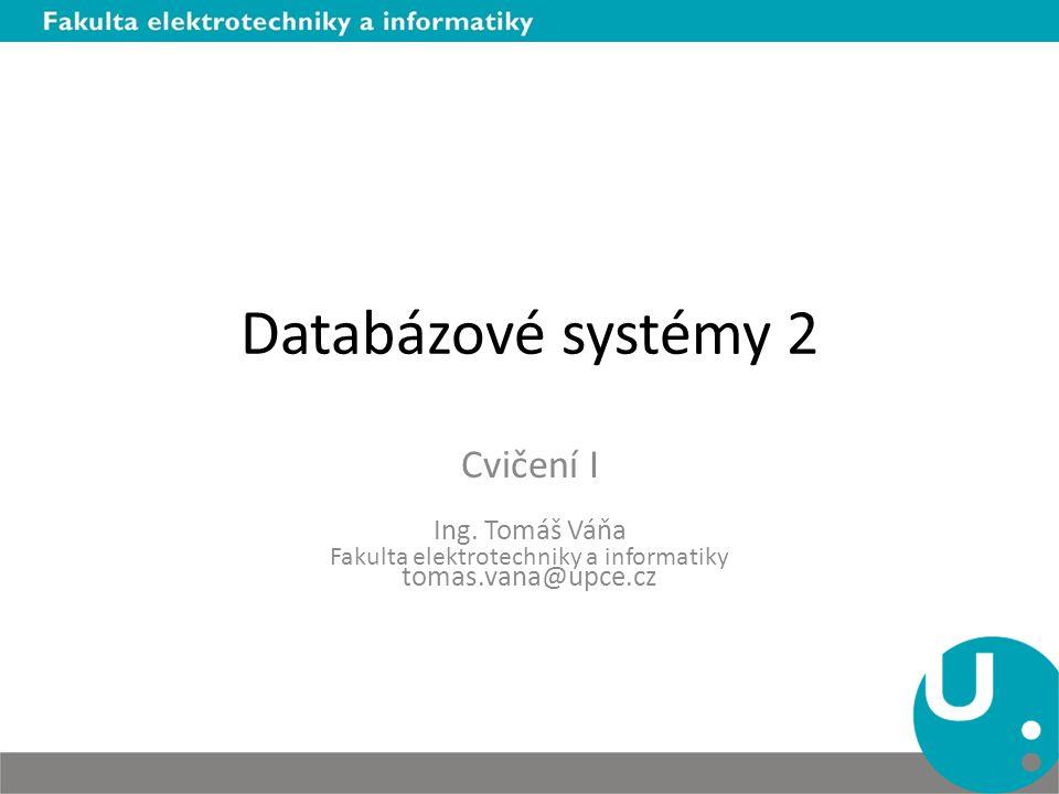 Fakulta elektrotechniky a informatiky tomas.vana@upce.cz