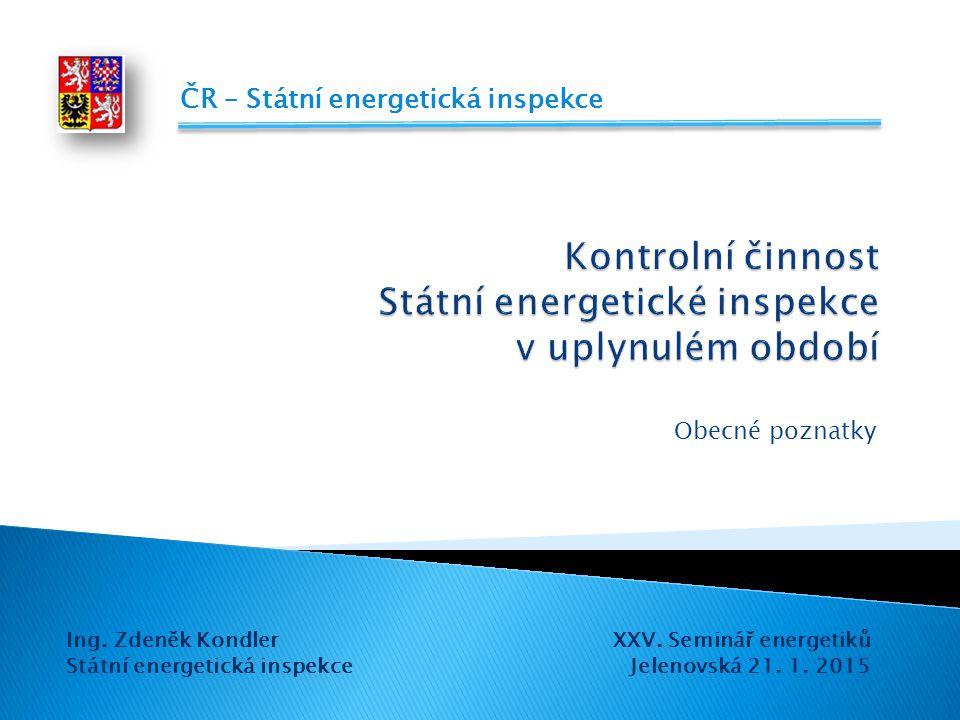 Kontrolní činnost Státní energetické inspekce v uplynulém období