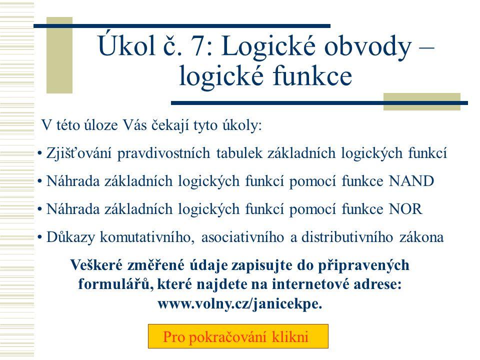 Úkol č. 7: Logické obvody – logické funkce