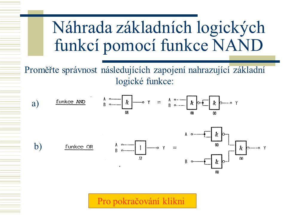 Náhrada základních logických funkcí pomocí funkce NAND
