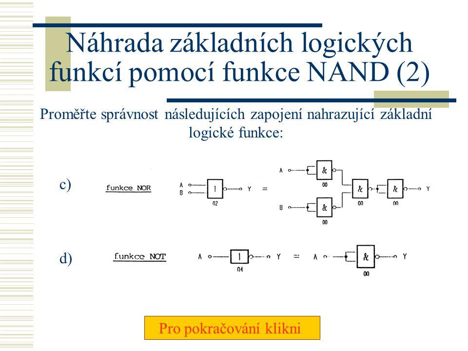 Náhrada základních logických funkcí pomocí funkce NAND (2)
