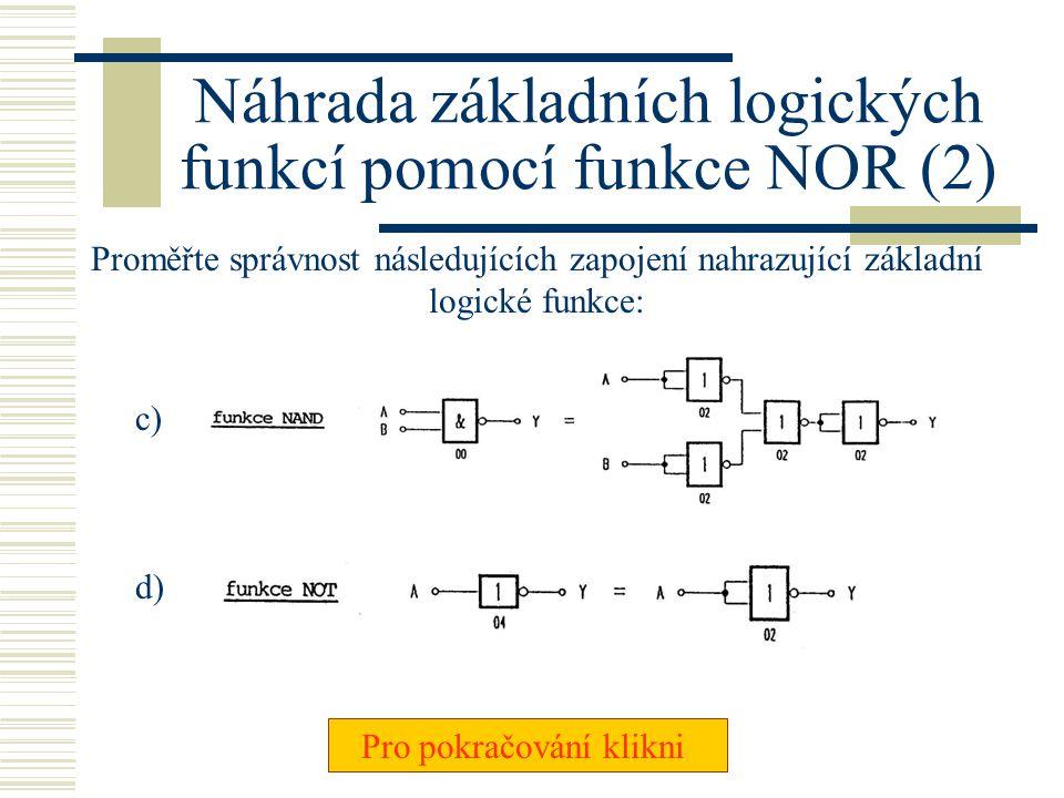 Náhrada základních logických funkcí pomocí funkce NOR (2)