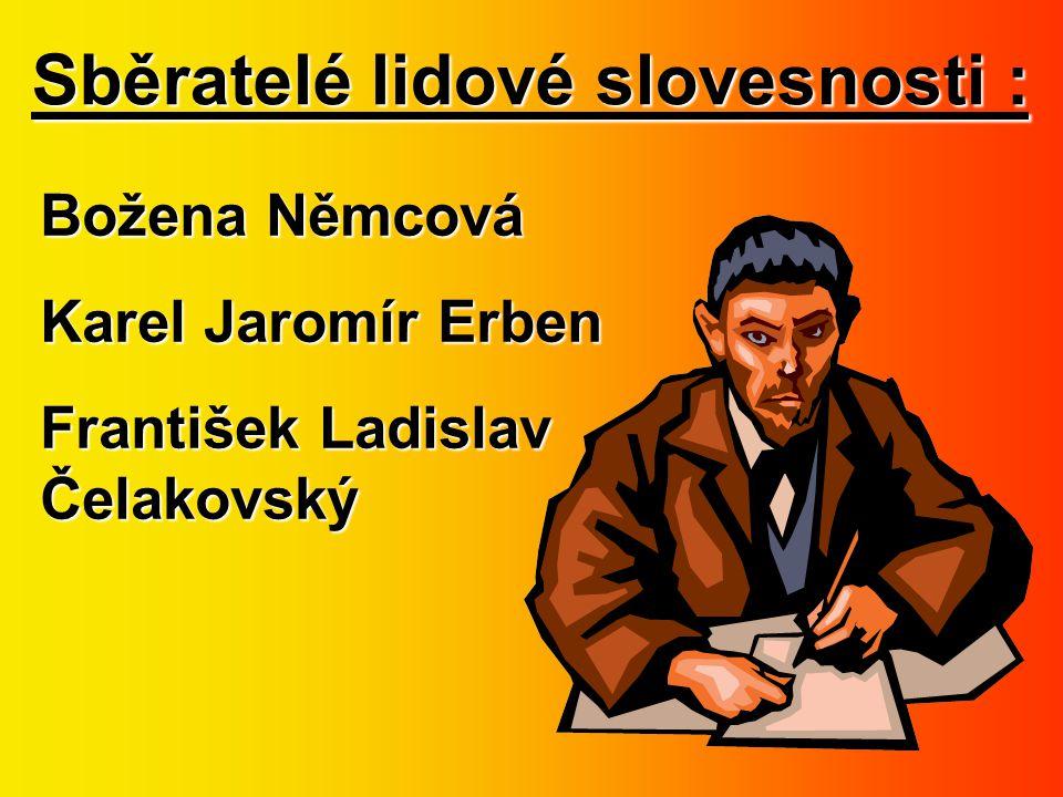 Sběratelé lidové slovesnosti :